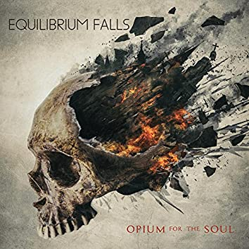 Opium for the Soul