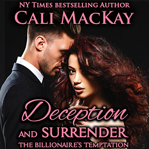 Deception and Surrender: With the Bonus Novella The Billionaire's Reunion cover art