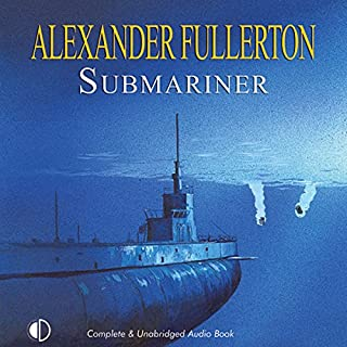 Submariner                   By:                                                                                                                                 Alexander Fullerton                               Narrated by:                                                                                                                                 Terry Wale                      Length: 12 hrs and 11 mins     26 ratings     Overall 3.8