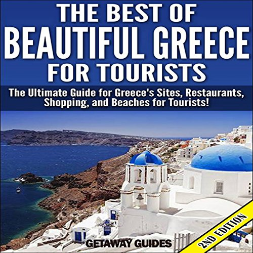 The Best of Beautiful Greece for Tourists audiobook cover art