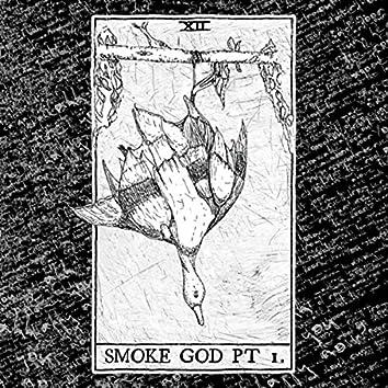 Smoke God Pt. 1