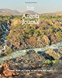 Angola Journal: Travel and Write of our Beautiful World (Angola Travel Books) (Volume 3)