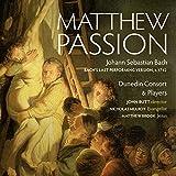 J.S.Bach: La Pasion Segun San Mateo / Dunedin C.