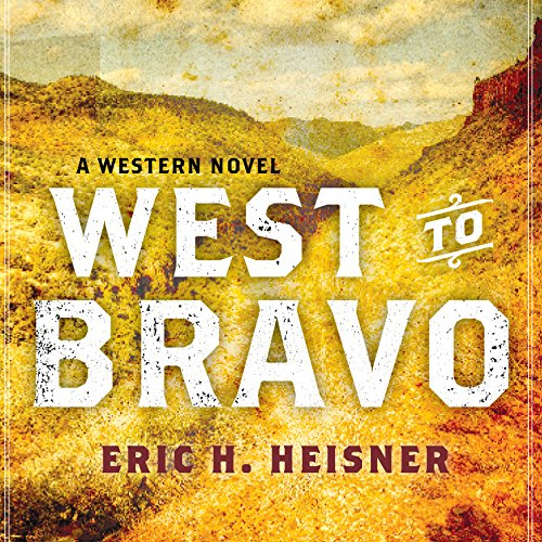 West to Bravo audiobook cover art
