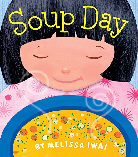 Soup Day: A Board Book