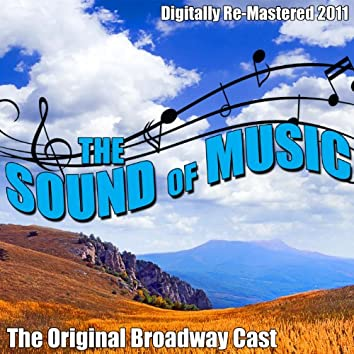 The Sound of Music - [Digitally Re-Mastered 2011]