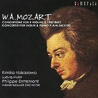 モーツァルト:2つのヴァイオリンのためのコンチェルトーネ&ヴァイオリンとピアノのための協奏曲