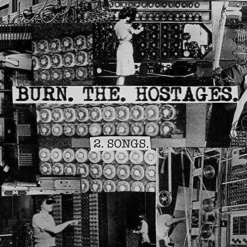Burn the Hostages
