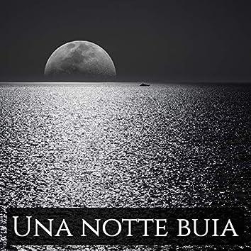 Una notte buia