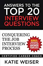 Answers to the Top 20 Interview Questions: Conquering the Job Interview Process                                              best Job Interview Books