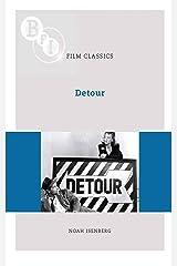 Detour (BFI Film Classics) Kindle Edition