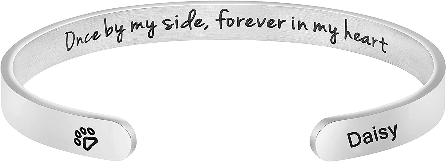 Pet Loss Custom Pet Name Cuff Customized Unique Sympathy Jewelry Gift for Women Girls Engraved Once by My Side Forever in My Heart