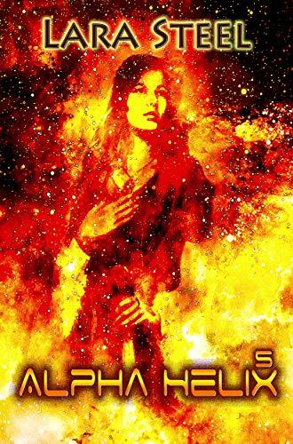 Alpha Helix - Der Kuss des Feuers