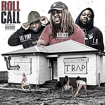 Roll Call (feat. Kstacks& FatPimp)