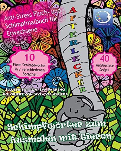 Anti Stress Fluch Und Schimpfmalbuch Für Erwachsene