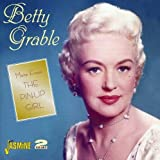 More From The Pin-Up Girl [ORIGINAL RECORDINGS REMASTERED] 2CD SET by Betty Grable (2006-05-30)...