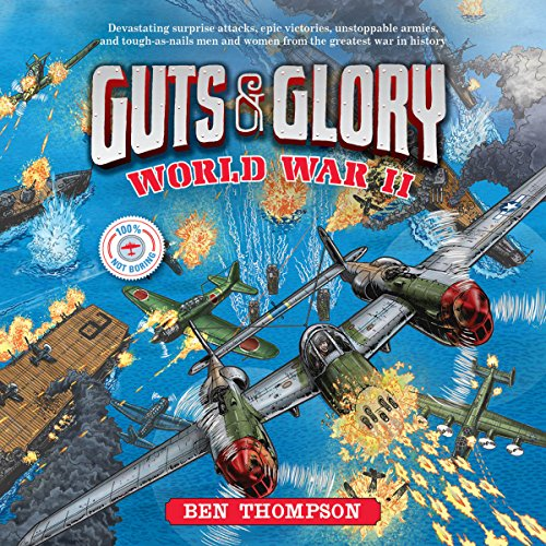 Guts & Glory: World War II audiobook cover art