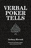 Verbal Poker Tells by Elwood, Zachary (2014) Paperback