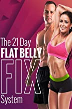 The Flat Belly Fix: Simple Secrets to Losing Weight
