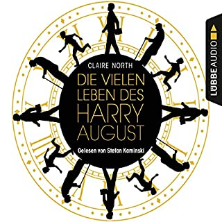 Die vielen Leben des Harry August                   By:                                                                                                                                 Claire North                               Narrated by:                                                                                                                                 Stefan Kaminski                      Length: 14 hrs and 9 mins     4 ratings     Overall 4.5