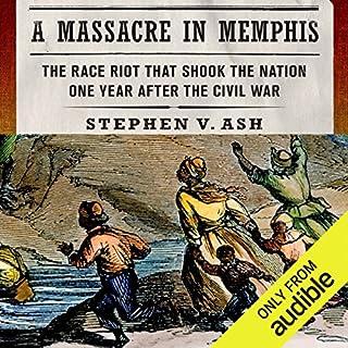 A Massacre in Memphis audiobook cover art