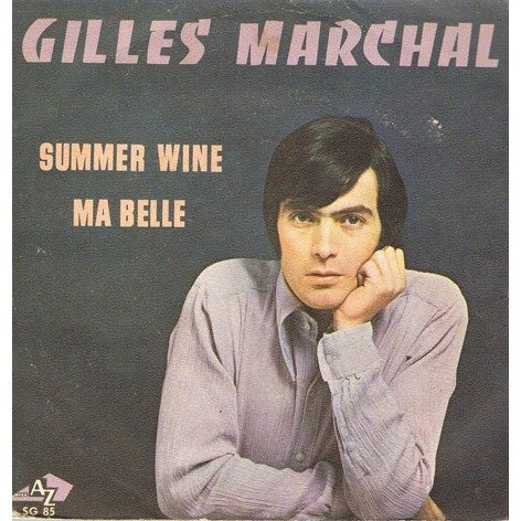 Summer wine - Ma belle (45 tours)