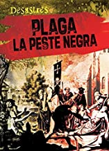 Plaga / Plague: La peste negra / The Black Death (Desastres) (Spanish Edition)