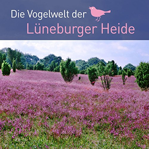Die Vogelwelt der Lüneburger Heide                   By:                                                                                                                                 div.                               Narrated by:                                                                                                                                 div.                      Length: 27 mins     Not rated yet     Overall 0.0