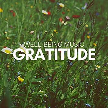 Gratitude: Well-Being Music, Gentle Background Music, Restful Balancing, Reiki, Personal Transformation