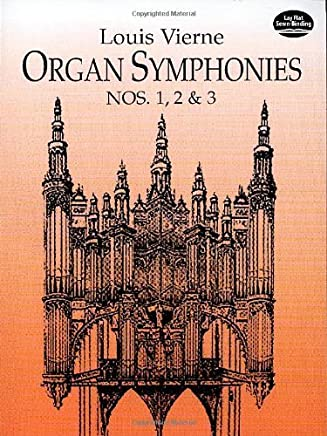 Organ Symphonies Nos. 1, 2 & 3 (Dover Music for Organ) by Louis Vierne(1996-12-12)