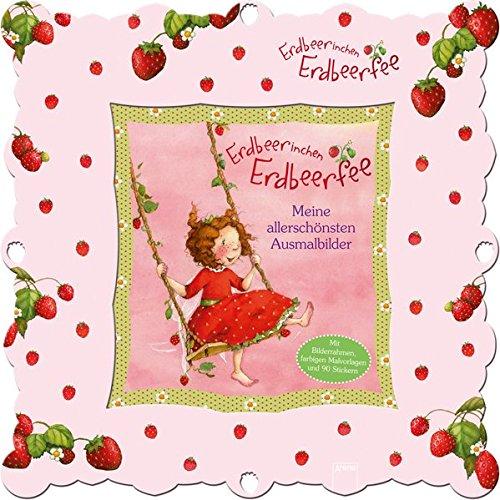 Erdbeerinchen Erdbeerfee. Meine allerschönsten Ausmalbilder: Bilderrahmen-Set