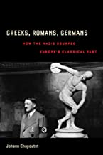 Greeks, Romans, Germans (Joan Palevsky Imprint in Classical Literature)