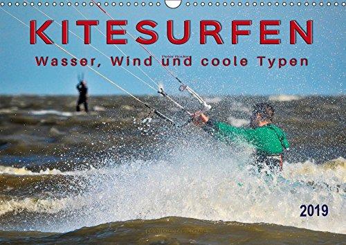 Kitesurfen - Wasser, Wind und coole Typen (Wandkalender 2019 DIN A3 quer): Kitesurfing, ultimativer Funsport mit vielen begeisterten Anhängern. (Monatskalender, 14 Seiten ) (CALVENDO Sport)