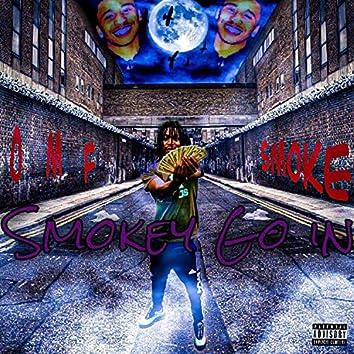 Smokey Go In
