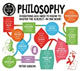 A Degree in a Book: Philosophy: Everything You Need to Know to Master the Subject ... In One Book! (Degree in a Book, 2)