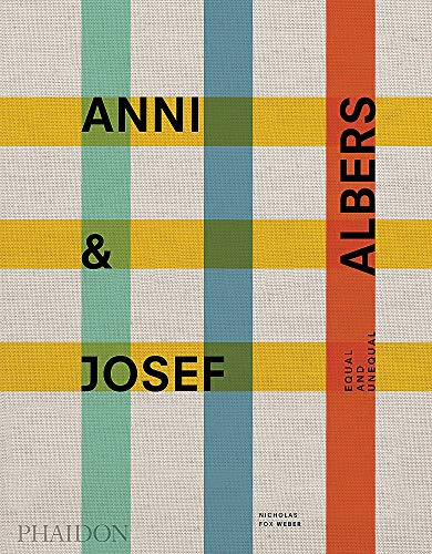 Compare Textbook Prices for Anni and Josef Albers: Equal and Unequal  ISBN 9781838661427 by Fox Weber, Nicholas