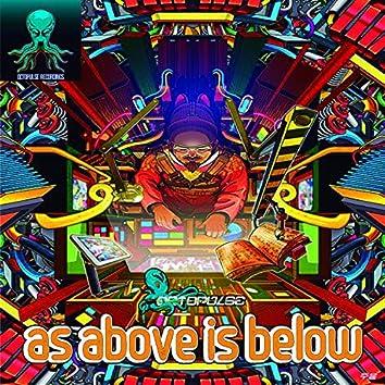 As Above Is Below