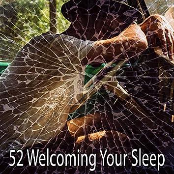 52 Welcoming Your Sleep