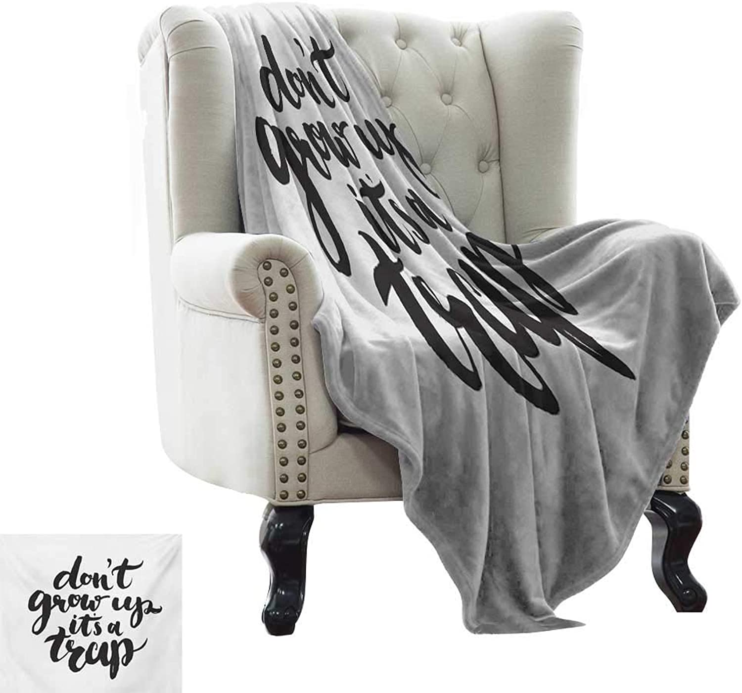 Acelik Printing Blanket Quote Funny Saying for Kids Do Not Grow Up It is a Trap Hand Written Style Plush Throw Blanket W35 x L60 Inch Charcoal Grey and White