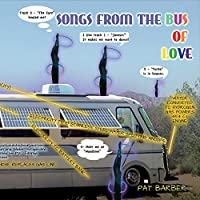 Songs From The Bus Of Love
