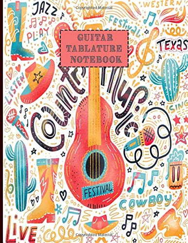 Guitar Tablature Notebook: Design With Set Of Country Music Elements  Guitar Tab Music Books Blank For Guitar Composing Music Notes And Perfect Gifts For Guitar Lovers