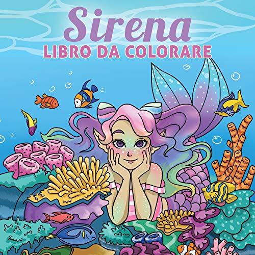 Sirena libro da colorare: Per bambini di 6-8, 9-12 anni