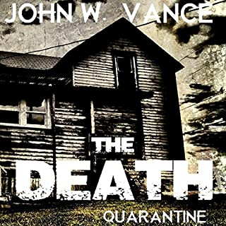 The Death     A Post Apocalyptic Novel              By:                                                                                                                                 John W. Vance                               Narrated by:                                                                                                                                 Guy Williams                      Length: 7 hrs and 59 mins     357 ratings     Overall 3.8