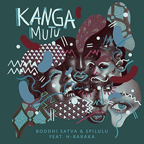 Boddhi Satva feat. H-Baraka & Spilulu