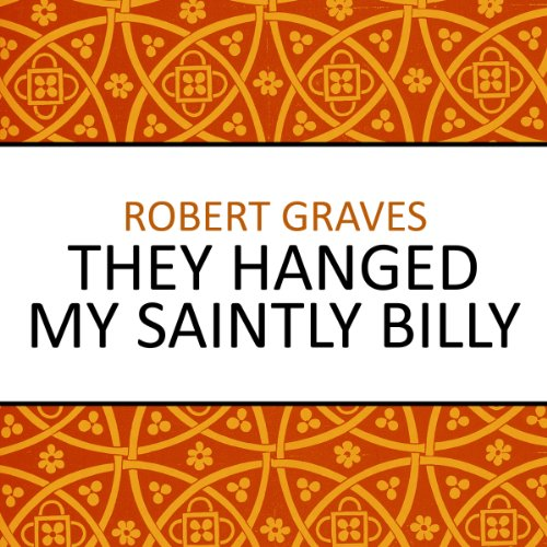 They Hanged My Saintly Billy audiobook cover art