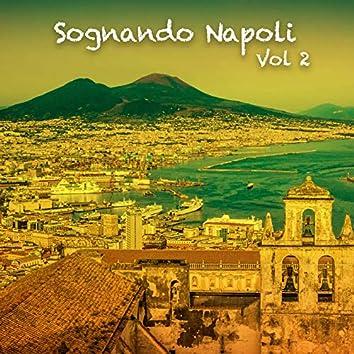 Sognando Napoli, Vol..2