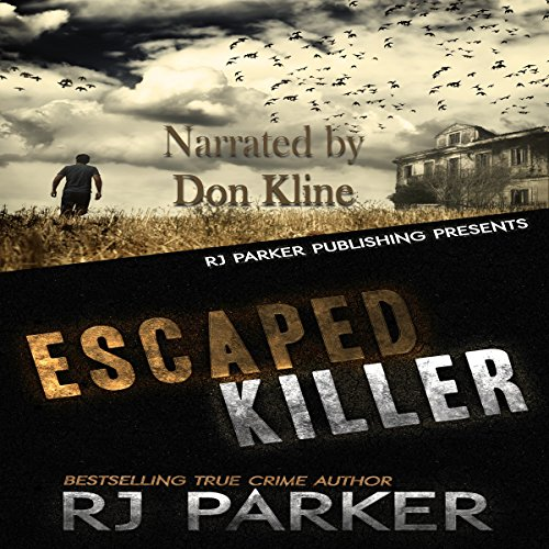 Escaped Killer: True Story of Serial Killer Allan Legere audiobook cover art