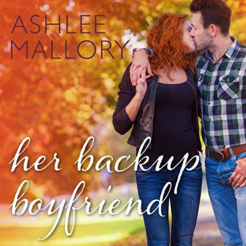 Her Backup Boyfriend audiobook cover art