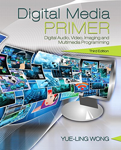 Compare Textbook Prices for Digital Media Primer 3 Edition ISBN 9780134054285 by Wong, Yue-Ling