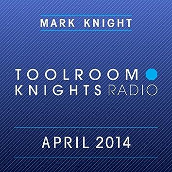 Toolroom Knights Radio - April 2014 (iTunes Bundle)